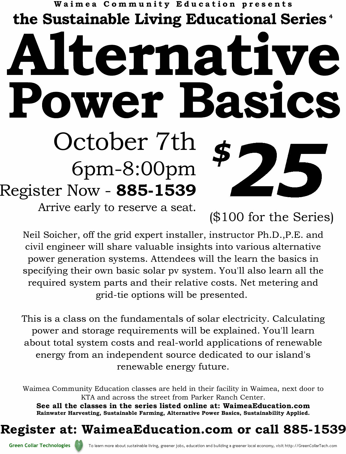 sustainable living educational series waimea wec green collar alternative power basics